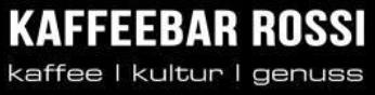 KAFFEEBAR ROSSI - Kaffee -  Kultur - Genuss